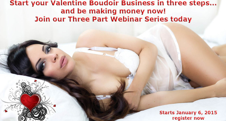 Jump Start your Valentine Boudoir Business