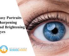 Easy Portrait Retouching – Sharpen and Brighten Eyes
